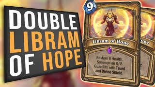 What's Better Than Libram of Hope? TWO Libram of Hope!! | Paladin Arena | Hearthstone