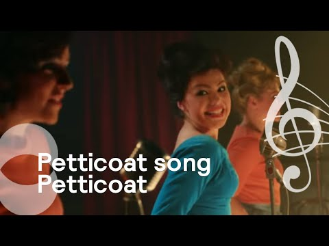 Petticoat song | Serie Petticoat thumbnail