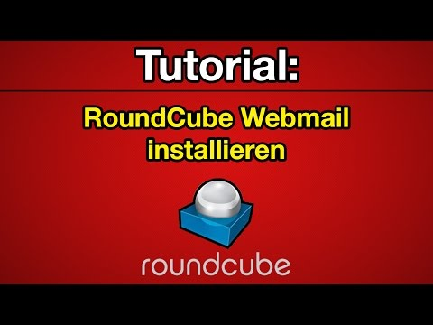 Tutorial: Roundcube Webmail installieren [Deutsch] [Full-HD]