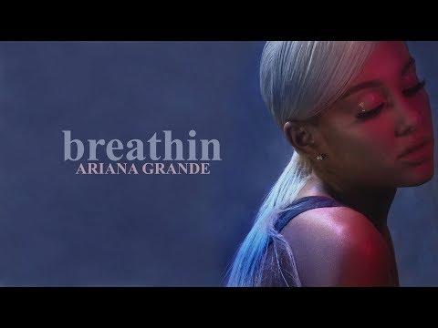 [Vietsub] Breathin - Ariana Grande