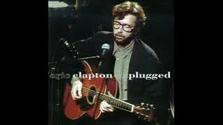 Eric Clapton - Nobody Knows You When You're Down & Out (Unplugged)