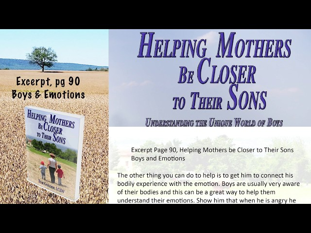 Excerpt -  Helping Mothers be Closer to Their Sons -  Helping Boys Navigate Their Emotions