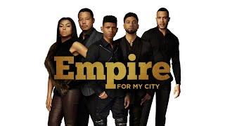 Empire Cast - For My City (Audio) ft. Ezri Walker