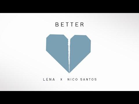 lena-&-nico-santos---better-(lyric-video)