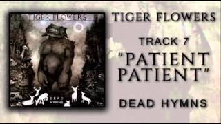 Tiger Flowers - Dead Hymns (Full Album)