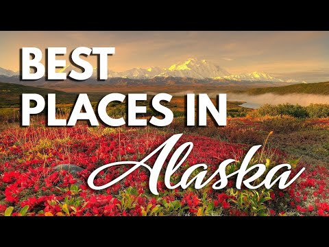 10 Best Travel Destinations in Alaska