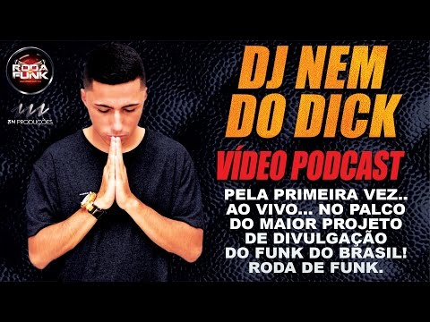 VÍDEO PODCAST - DJ NEM DO DICK :: GRAVADO...