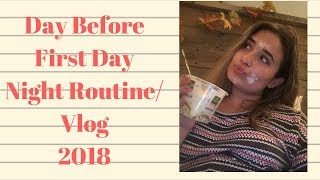 First Day Of Senior Year Night Routine 2018 // Camsglam