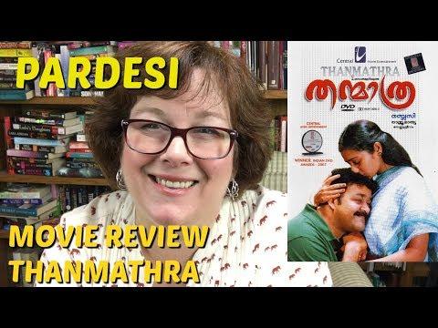 Movie Review Thanmathra   Mohanlal   on Pardesi