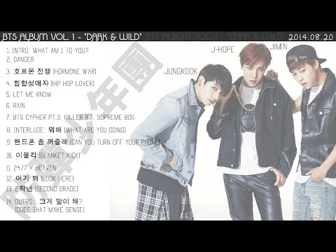 [HQ] BTS - 'DARK & WILD' VOL. 1 (FULL ALBUM) [PLAYLIST]