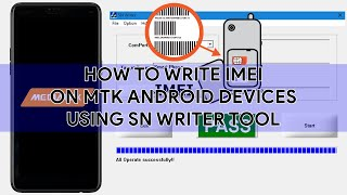 How To Write IMEI On MTK Android Devices Using SN Writer Tool - [romshillzz]