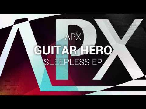 APX - Guitar Hero (Original Mix) [FREE]