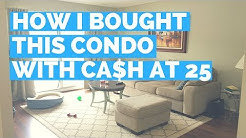How I Bought This Condo With Cash at 25