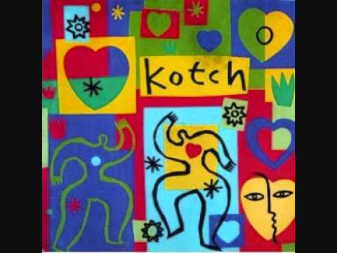Kotch - Best Of Strangers