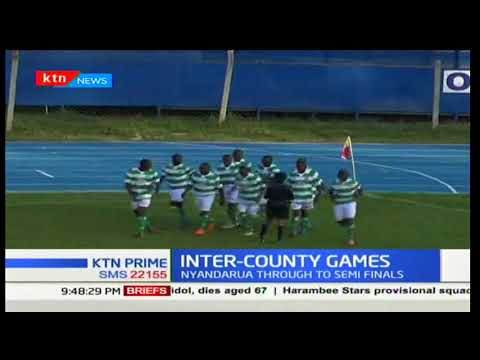 Baringo County will face Nyandarua County in semis of the Inter-County games in Machakos