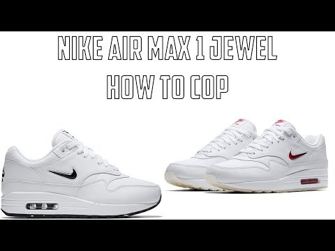 31f2379fa6 How to cop the Nike Air Max 1 Jewel Rare Ruby and Black Diamond - YouTube
