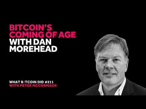 Bitcoin's Coming Of Age With Dan Morehead