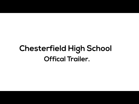 Chesterfield High School Official Trailer