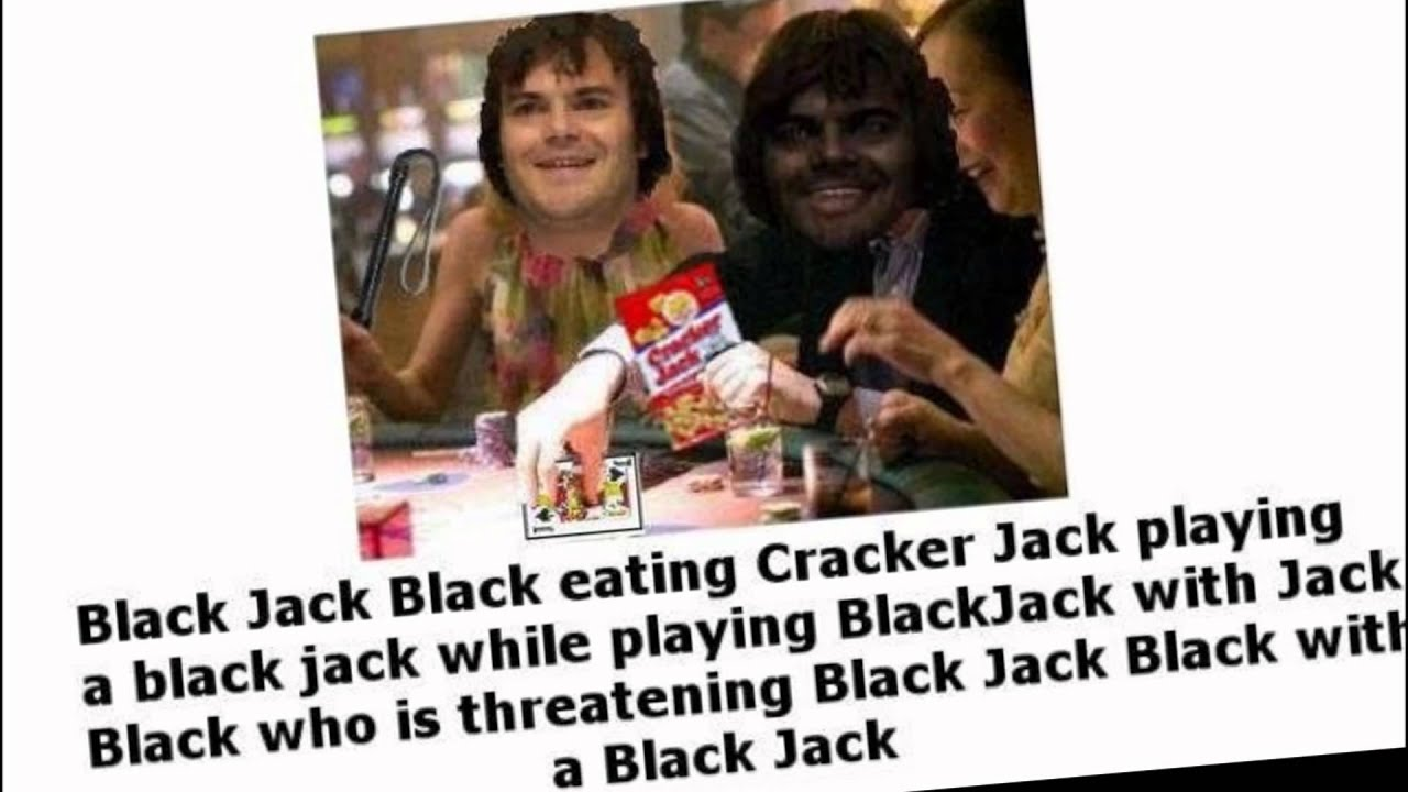 how to play jack black