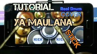 Video Tutorial Ya Maulana   Real Drum Cover Pakai Stick download MP3, 3GP, MP4, WEBM, AVI, FLV September 2018