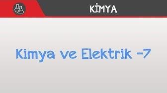 Kimya ve Elektrik -7 - Derişim Pilleri / 12. Sınıf - AYT
