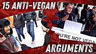 Top 15 Arguments to DESTROY Vegans Debunked