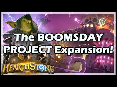 The BOOMSDAY PROJECT Expansion! - Boomsday / Hearthstone