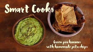 Green pea hummus and pita chips | Smart Cooks Recipe