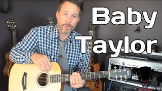 Baby Taylor Guitar BT1 Review With YourGuitarSage