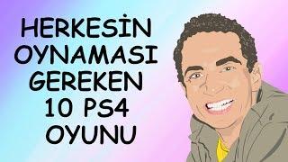 Herkesin oynaması Gereken 10 PS4 Oyunu