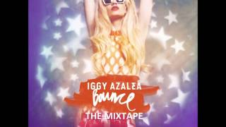 Iggy Azalea   Bounce The Mixtape