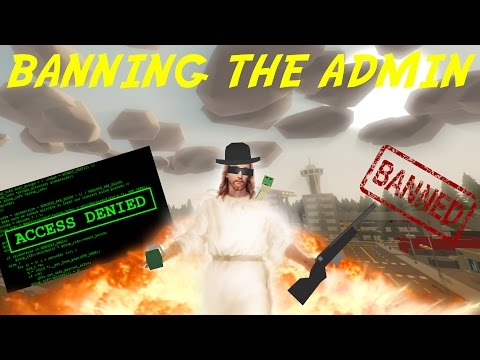 UNTURNED: HIJACKING Server, BANNING Admin & OWNER!
