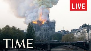 Notre Dame Cathedral: Paris Police Report A Fire At The City's Notre Dame Cathedral | LIVE | TIME
