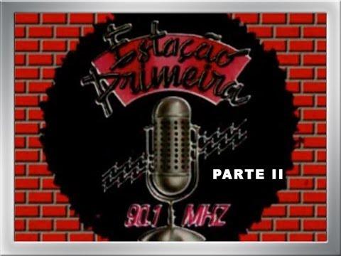 ESTAÇÃO PRIMEIRA - RADIO ROCK  DE CURITIBA- PARTE II