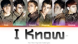 2PM (투피엠) I Know Color Coded Lyrics (Han/Rom/Eng)