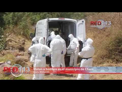 VIDEO Matan a hombre en el municipio de Charo