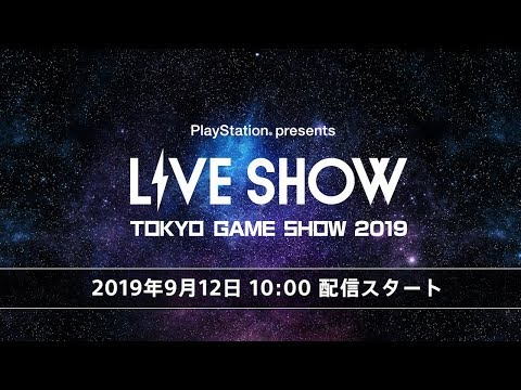 """PlayStation® presents LIVE SHOW """"TGS2019"""""""