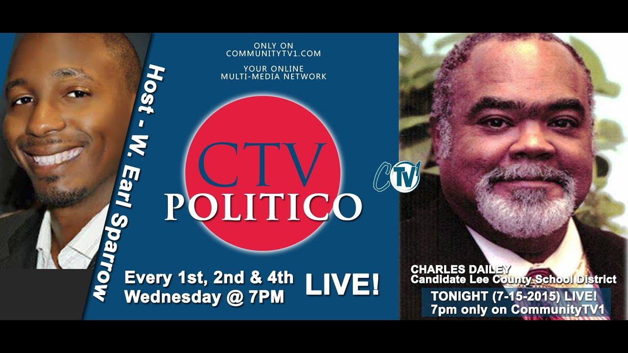 (7-15-2015) CTV POLITICO  with in studio guest Lee Schools District Candidate, Charles Dailey