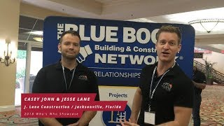 Jesse Lane & Casey Jones, J.  Lane Construction, Jacksonville, Florida