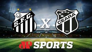 AO VIVO: Santos x Ceará - 17/10/19 - Brasileirão - Futebol JP