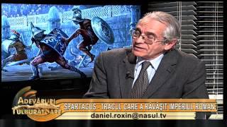 Spartacus - Tracul care a bulversat Imperiul roman - Adevăruri tulburătoare - 21 12 2012