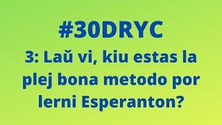 Kiu Estas la Plej Bona Metodo por Lerni Esperanton?   Keep It Simple Esperanto