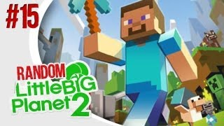 MINECRAFT IN LBP2 - Little Big Planet 2: Random Multiplayer w/ The Derp Crew - Ep. 15
