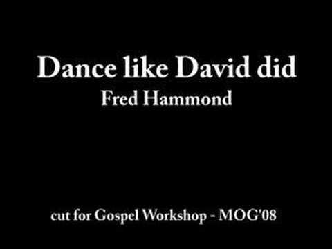 Dance like David did