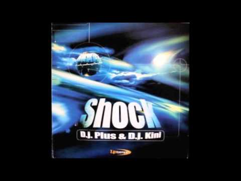 Makina - D.J. PLUS & D.J. KINI - Shock