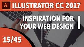 Inspiration for your web design - Adobe Illustrator CC 2017 Course [15/45]