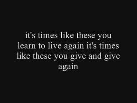 Times Like These  The Foo Fighters with lyrics