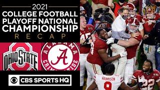 #3 Ohio State vs #1 Alabama: 2021 College Playoff National Championship Recap | CBS Sports HQ