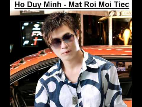 Ho Duy Minh - Mat Roi Moi Tiec