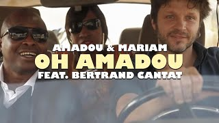 Video Amadou & Mariam - Oh Amadou (feat. Bertrand Cantat) download MP3, 3GP, MP4, WEBM, AVI, FLV November 2017